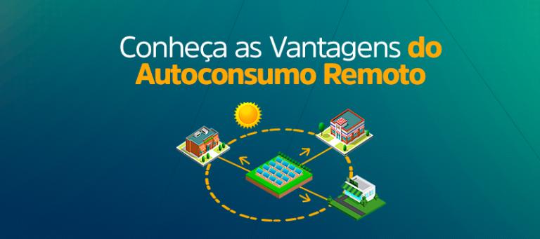 Conheça as Vantagens do Autoconsumo Remoto